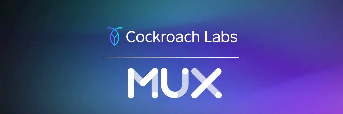 How a High-Availability Database Empowers Mux to Scale Video