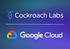 CockroachDB & Google Cloud Expand Partnership, Empowering Companies to Build on Cloud Native Infrastructure Featured Image