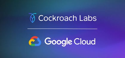 Featured Image for CockroachDB & Google Cloud Expand Partnership, Empowering Companies to Build on Cloud Native Infrastructure