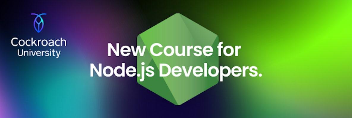 CockroachDB Fundamentals for Node.js Developers