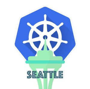 Seattle August SEAK8s Meetup