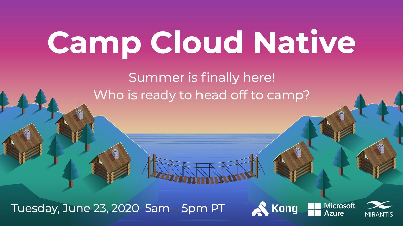 Camp Cloud Native